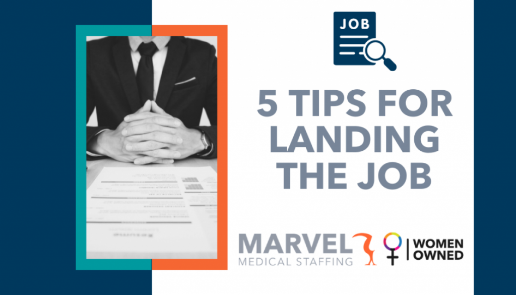 5 tips for landing the job