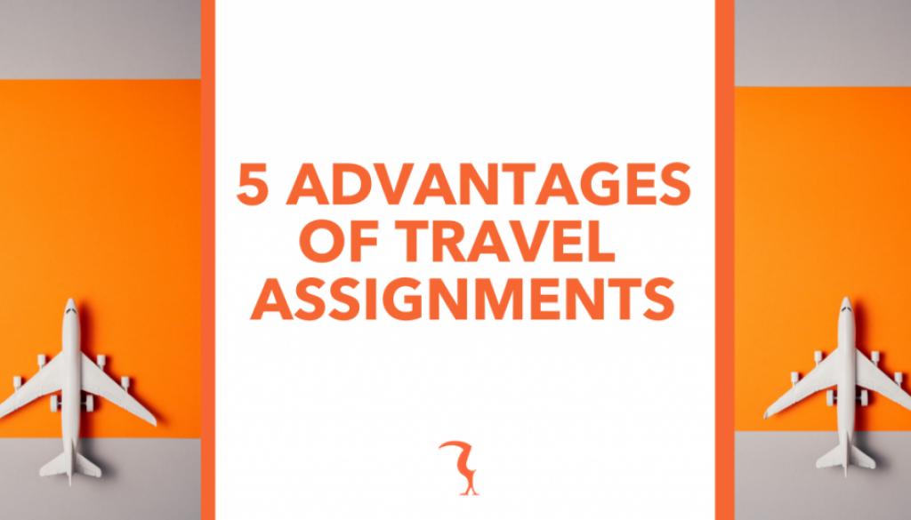 5 Advantages of Travel Assignments blog