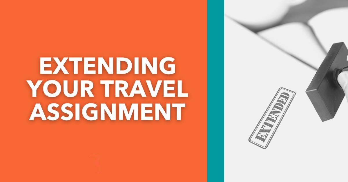 Extending your Travel Assignment blog