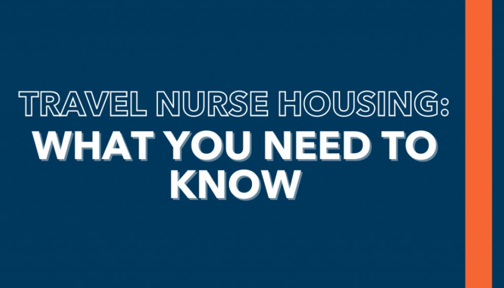 Travel Nurse Housing